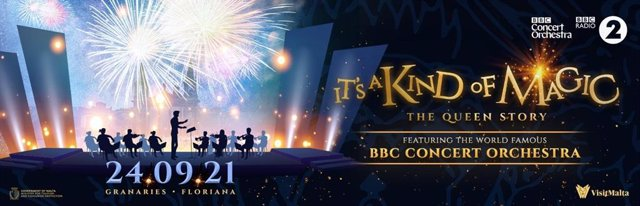 VisitMalta.com announces the world-famous BBC Concert Orchestra featuring It's a Kind of Magic - The Queen Story