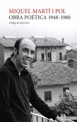 Portada del primer dels dos volums amb els quals Edicions 62 reuneix l'obra completa del poeta Miquel Martí i Pol