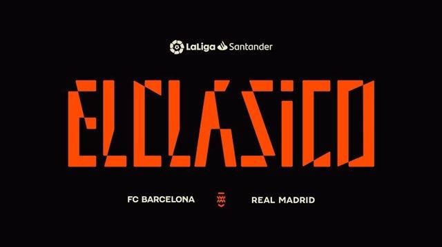LaLiga ha creado una nueva identidad para El Clásico entre Real Madrid y FC Barcelona.
