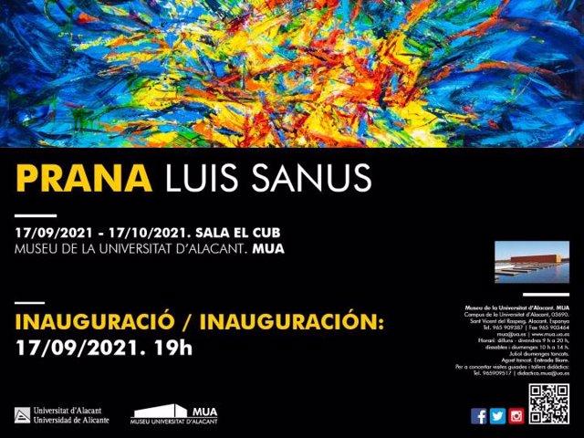 """El MUA inaugura el 17 de soetiembre la primera exposició del nou curs acadèmic: """"Prana. Luis Sanus"""""""