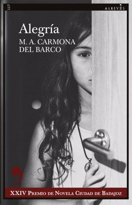 Portada del libro 'Alegría' de Miguel Ángel Carmona del Barco